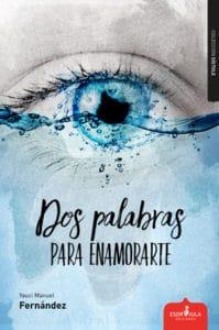 'Dos palabras para enamorarte', de Yauci Manuel Fernández
