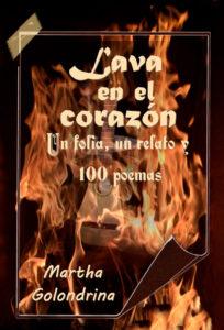 'Lava en el corazón', de Martha Golondrina
